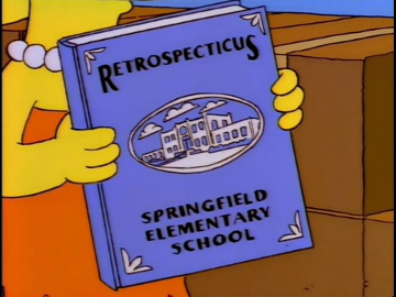 "Screenshot showing episode of Simpsons where Lisa holds yearbook called ""Retrospecticus"": season 7, episode 25 @ 1:47"